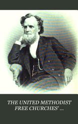 THE UNITED METHODIST FREE CHURCHES  MAGAZINE FOR 1873 PDF