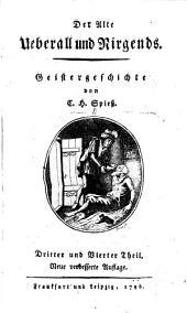 Der alte Ueberall und Nirgends: Geistergeschichte, Band 2