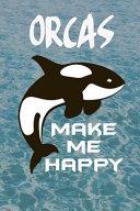 Orcas Make Me Happy PDF