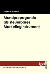 Mundpropaganda als steuerbares Marketinginstrument