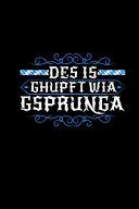 Des Is Ghupft Wia Gsprunga PDF