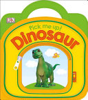 Pick Me Up  Dinosaur