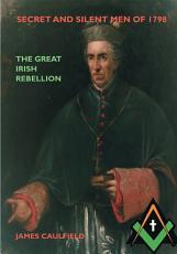 Secret and Silent Men of 1798 PDF