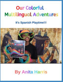 Our Colorful Multilingual Adventures