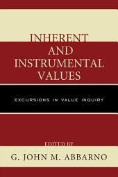 Inherent and Instrumental Values: Excursions in Value Inquiry