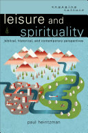 Leisure and Spirituality (Engaging Culture)