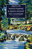 Death in White Pyjamas   Death Knows No Calendar