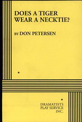 Does a Tiger Wear a Necktie