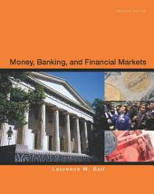 Money, Banking and Financial Markets: Edition 2