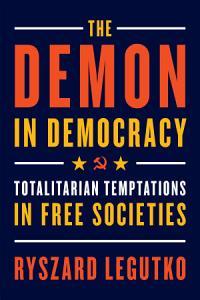 The Demon in Democracy