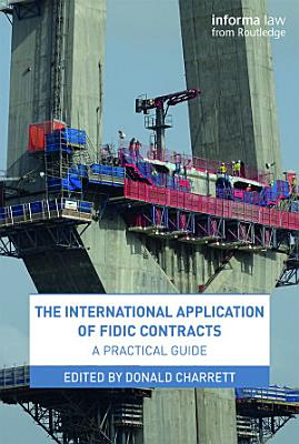 The International Application of FIDIC Contracts PDF