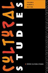 Cultural Studies: Volume 8, Issue 2