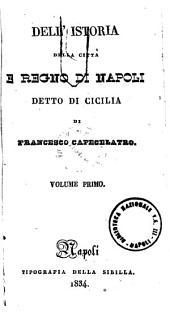 Dell'istoria della città e regno di Napoli detto di Cicilia di Francesco Capecelatro: Volume 2