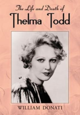Download The Life and Death of Thelma Todd Book