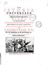 La istoria universale provata con monumenti, e figurata con simboli degli antichi, opera di monsignor Francesco Bianchini Veronese..