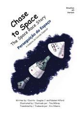 Chase to Space Perseguição do Espaço Brazilian Portuguese: The Space Race Story A História da Corrida Espacial