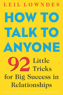 How to Talk to Anyone   92 Little Tricks for Big Success in Relationships