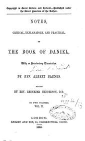 Notes Critical, Explanatory and Practical on the Book of Daniel: Volume 2