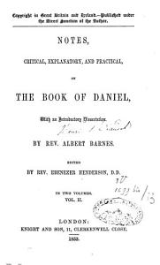 Notes Critical, Explanatory and Practical on the Book of Daniel