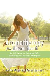 Aromatheraphy for Natural Health PDF