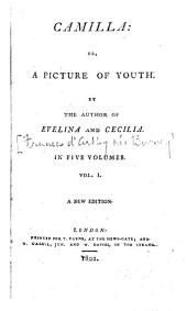 Camilla: or, A picture of youth, by the author of Evelina. [with MS. note by Jane Austen].