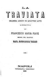 La Traviata: dramma lirico in quattro atti