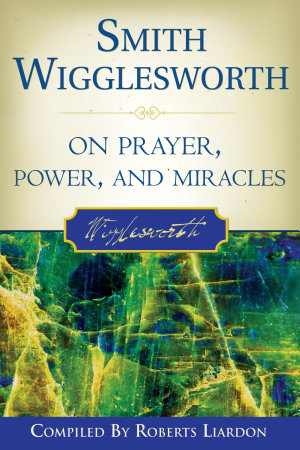 Smith Wigglesworth on Prayer PDF