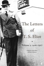 The Letters of T. S. Eliot Volume 3: 1926-1927