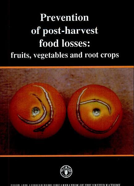 Download Prevention of Post harvest Food Losses Book