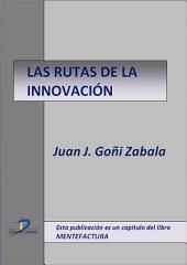 Las rutas de la innovación: Mentefactura