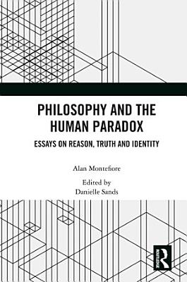 Philosophy and the Human Paradox