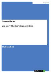 Zu  Mary Shelley s Frankenstein PDF