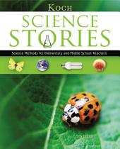 Science Stories: Science Methods for Elementary and Middle School Teachers: Edition 5