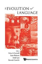 The Evolution of Language: Proceedings of the 10th International Conference