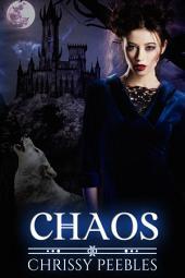 Chaos - Book 4 (A Paranormal, Vampire Romance)