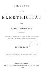 Die Lehre von der Elektricität: Band 1