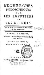 Recherches philosophiques sur les Egyptiens et les Chinois: Volume1