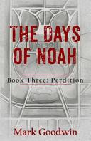 The Days of Noah  Book Three PDF