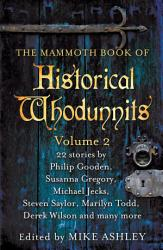 The Mammoth Book of Historical Whodunnits Volume 2 PDF