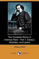 The Complete Works of Artemus Ward - Part 1