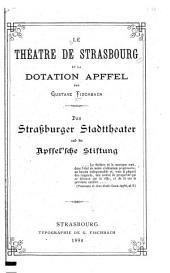 Le Théatre de Strasbourg et la dotation Apffel
