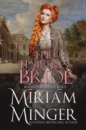 The Temptress Bride: A Georgian Historical Romance (Dangerous Masquerade, Book 2)