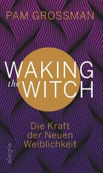 Waking The Witch PDF