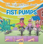 The Kids Official Guide to Fist Pumps