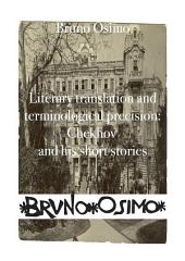 Literary translation and terminological precision: Chekhov and his short stories