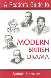 A Reader's Guide To Modern British Drama