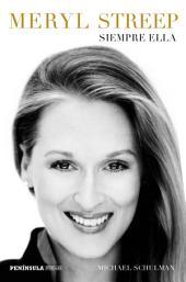 Meryl Streep: Siempre ella