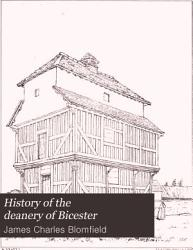 History of the Deanery of Bicester: History of the present deanery of Bicester, Oxon