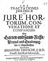 De jure hortorum, convenatione et compascuis