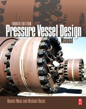 Pressure Vessel Design Manual: Edition 4